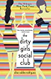 The Dirty Girls Social Club, Alisa Valdes-Rodriguez, 0312313829