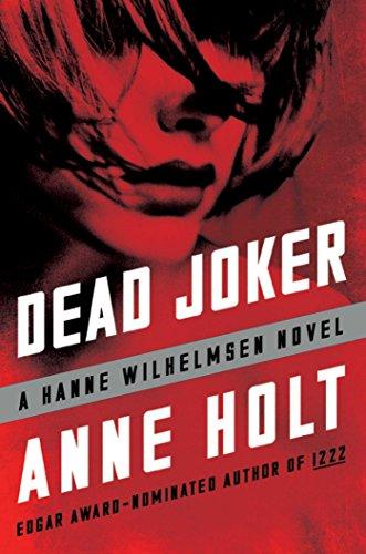Dead Joker (A Hanne Wilhelmsen Novel)