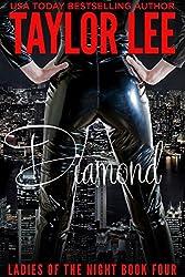 Diamond: Book 4 (Ladies of the Night Series)