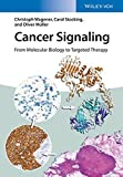 img - for Cancer Signaling: From Molecular Biology to Targeted Therapy book / textbook / text book
