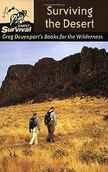 { SURVIVING THE DESERT: GREG DAVENPORT'S BOOKS FOR THE WILDERNESS (GREG DAVENPORT'S BOOKS FOR THE WILDERNESS) } By Davenport, Gregory J ( Author ) [ Feb - 2004 ] [ Paperback ]