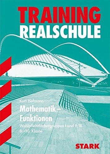 Training Realschule - Mathematik Funktionen 8.-10. Klasse