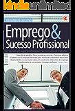 Treinamento Executivo - Emprego e Sucesso Profissional