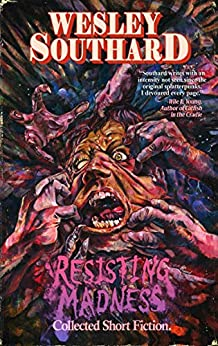 Resisting Madness by [Southard, Wesley]