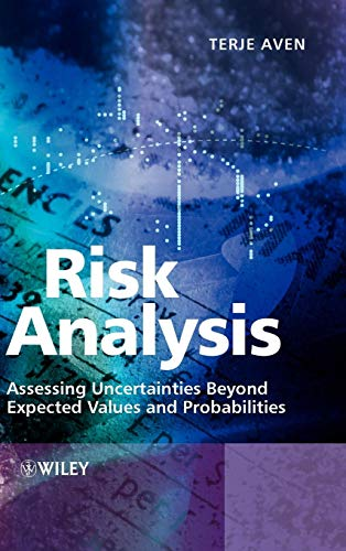 Risk Analysis: Assessing Uncertainties Beyond Expected...