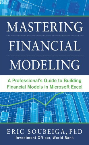 Mastering Financial Modeling: A Professional's Guide to Building Financial Models in Excel Pdf