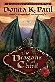 The Dragons of Chiril, Donita K. Paul, 0307730115