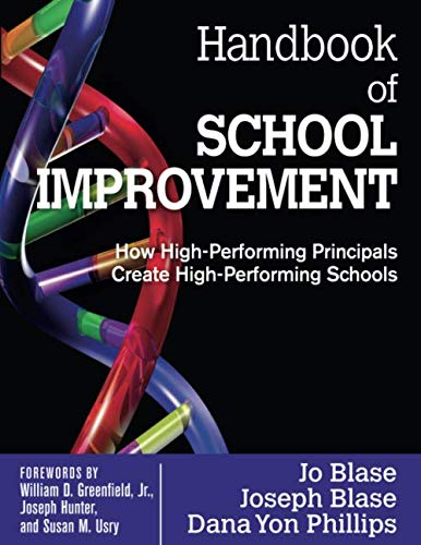 Handbook of School Improvement: How High-Performing Principals Create High-Performing Schools (NULL)
