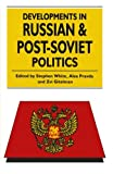 img - for Developments in Russian and Post-Soviet Politics book / textbook / text book