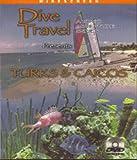 Dive Travel - Turks & Caicos with Divemaster Gary Knapp on Blu-ray