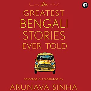 The Greatest Bengali Stories Ever Told Hörbuch
