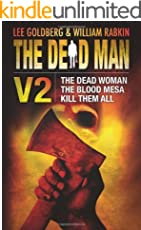 The Dead Man Vol 2: The Dead Woman, Blood Mesa, and Kill Them All