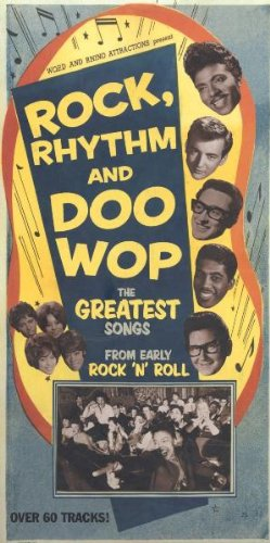 Rock Rhythm & Doo Wop by Rhino