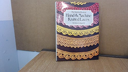 Batsford Book of Hand and Machine Knitted (Hand Knitted Lace)