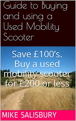 Guide to Buying and Using a Used Mobility Scooter: Save £100