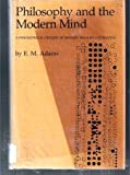 Philosophy and the Modern Mind, E. M. Adams, 0807812420