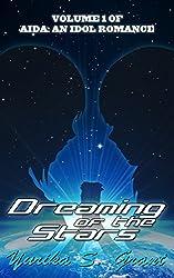 Dreaming of the Stars (Aida: An Idol Romance Book 1)