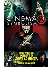 Cinema Symbolism 2: More Esoteric Imagery in Popular Movies