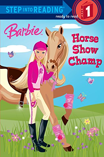 Beginning Books Free Reading (Barbie: Horse Show Champ (Step into Reading))