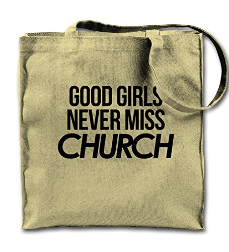 Good Girls Never Miss Church Natural Canvas Tote Bag, Cloth Shopping Shoulder Bag by Teequote