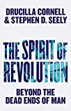 img - for The Spirit of Revolution: Beyond the Dead Ends of Man book / textbook / text book