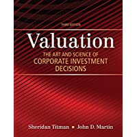 Valuation: The Art and Science of Corporate Investment Decisions (3rd Edition) (The Pearson Series in Finance)