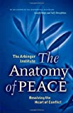 The Anatomy of Peace, The Arbinger Institute, 1576753344