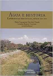 AGUA E HISTORIA: Amazon.es: MARIA CONCEPCION MARTINEZ OMA