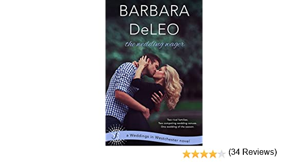 The wedding wager weddings in westchester book 2 kindle the wedding wager weddings in westchester book 2 kindle edition by barbara deleo literature fiction kindle ebooks amazon fandeluxe Document