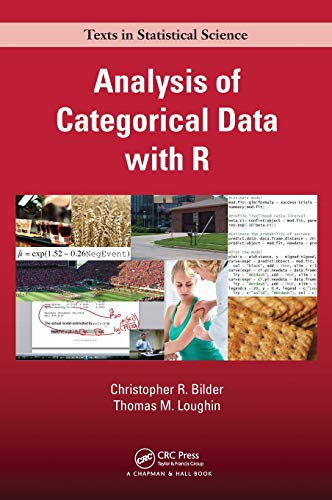 Analysis of Categorical Data with R (Chapman & Hall/CRC Texts in Statistical Science) (Best Graduate Computer Science Programs)