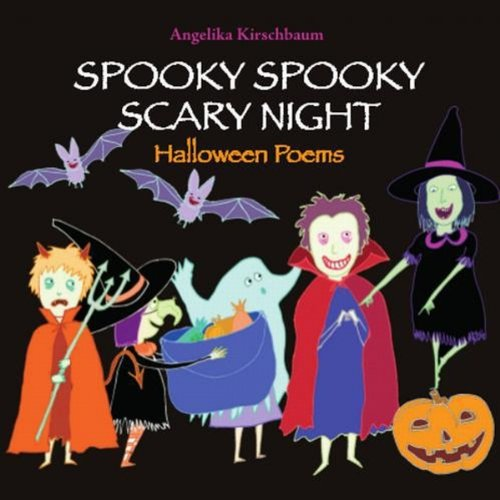 Scary Halloween Poems (Spooky Spooky Scary Night: Halloween)