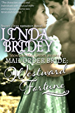Mail Order Bride - Westward Fortune: Historical Cowboy Romance (Montana Mail Order Brides Book 5)