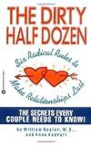 Dirty Half Dozen, William Nagler and Anne Androff, 0446394084