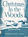 img - for Christmas in the Woods book / textbook / text book