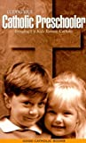img - for Guiding your Catholic preschooler by Kathy Pierce (1993-05-03) book / textbook / text book