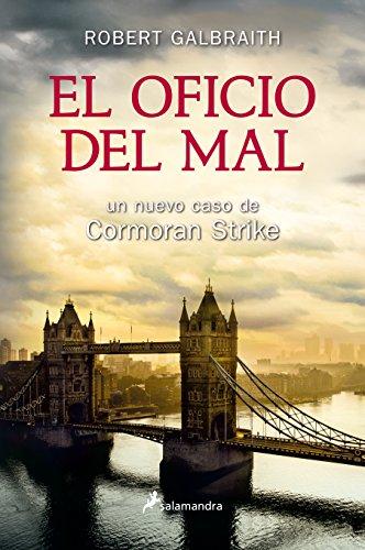 Book cover from El oficio del mal (Spanish Edition) by Robert Galbraith
