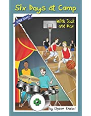Six Days at Camp with Jack and Max: Decodable Chapter Book