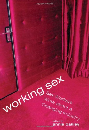 Working Sex Workers Changing Industry product image