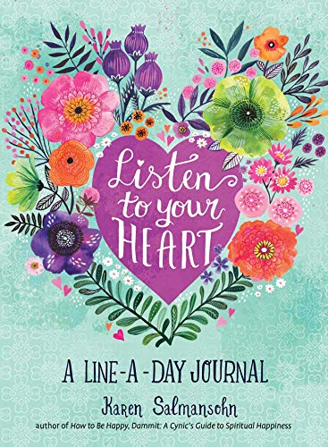 Listen to Your Heart: A Line-a-Day Journal