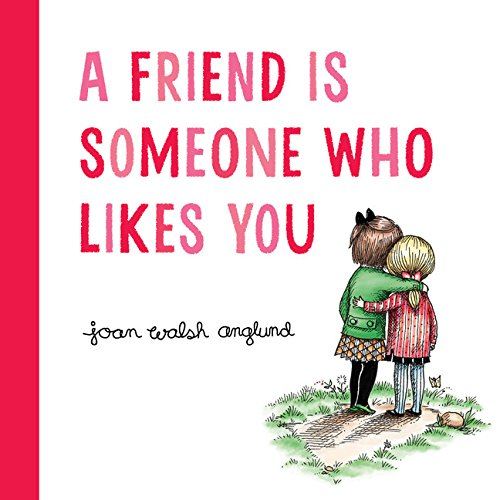 A Friend Is Someone Who Likes You - Precious Little Treasures