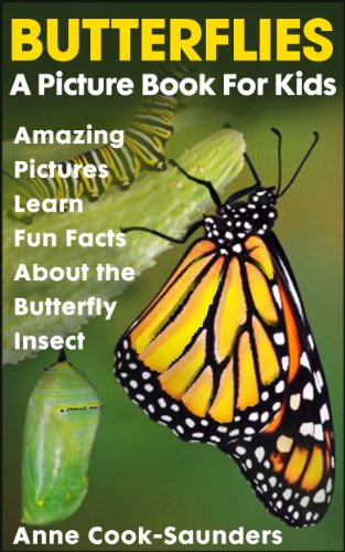 Butterfly Facts and Cool Pictures.  Animal Photo Books for Kids.