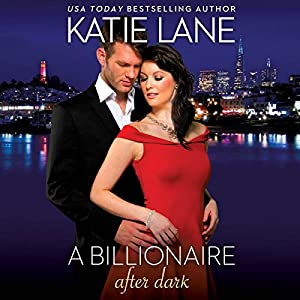 A Billionaire After Dark Audiobook