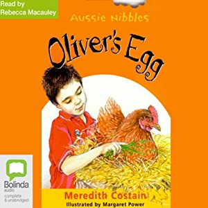 Oliver's Egg: Aussie Nibbles Audiobook