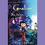 Coraline: An Adventure Too Weird for Words | Neil Gaiman