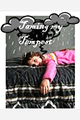 Taming my Tempest Kindle Edition