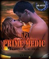 Prime Medic (Katieran Prime Series Book 3)