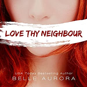 Love Thy Neighbor Audiobook