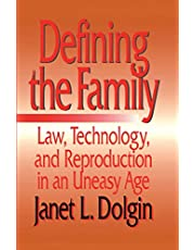 Defining the Family: Law, Technology, and Reproduction in An Uneasy Age