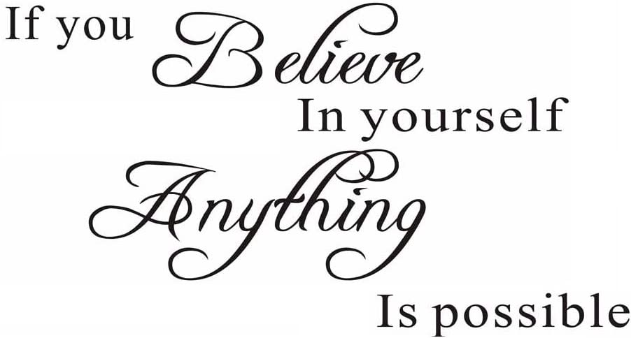 If You Believe in Yourself Anything is Possible Wall Sticker Vinyl Wall Decal Quote Home Decor Art Stickers