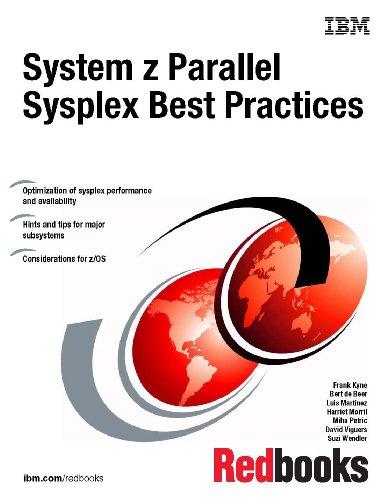 System Z Parallel Sysplex Best Practices